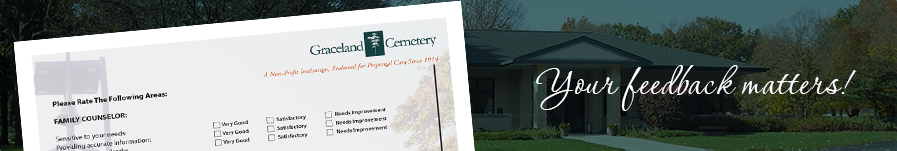 your-feedbaAYour feedback matters to Graceland Cemeteryck-matters-graceland-cemetery-office